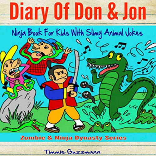 Diary of Don & Jon: Ninja Book for Kids with Slimy Animal Jokes audiobook cover art