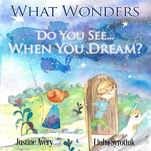 What Wonders Do You See...When You Dream? cover art