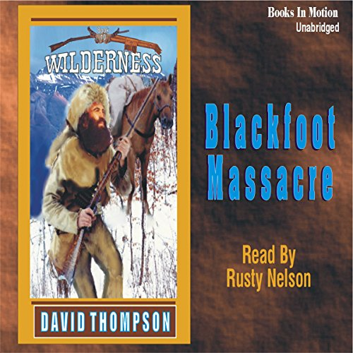 Blackfoot Massacre audiobook cover art