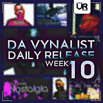 Da Vynalist Daily Release: Week 10