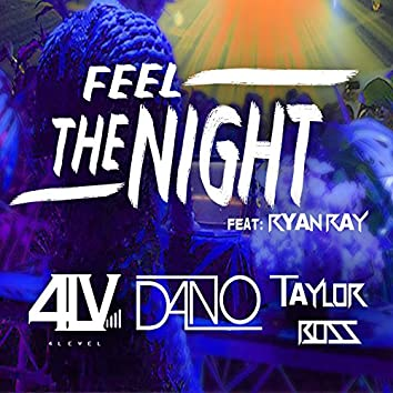 Feel The Night (feat. Ryan Ray) [SMIx]
