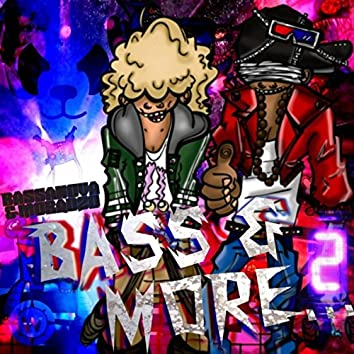 Bass & More Volume 2