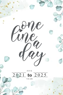 One Line a Day 2021-2025: journal five years of memories Record funny, loving, sad, happy, or poignant moments in life
