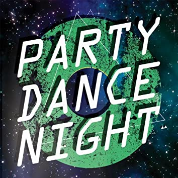 Party Dance Night