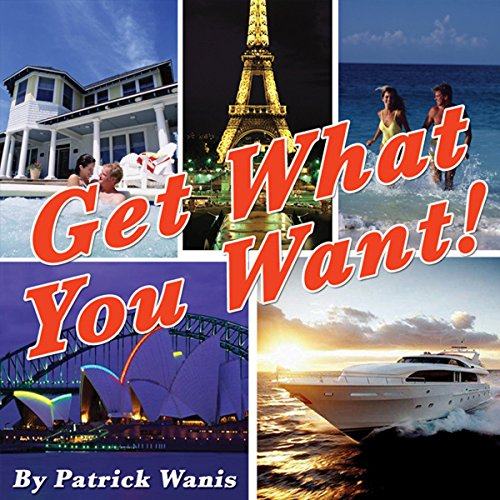 Get What You Want! audiobook cover art