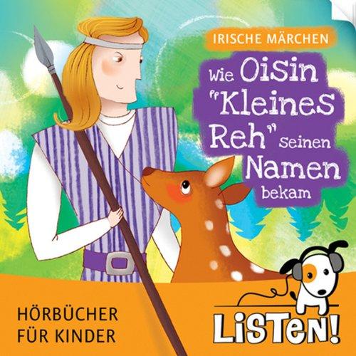 Irische Märchen. Wie Oisin - Kleines Reh - seinen Namen bekam Titelbild