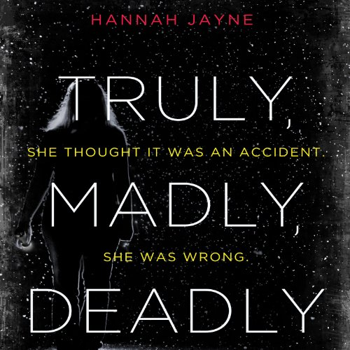 Truly, Madly, Deadly audiobook cover art
