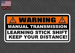 OwnTheAvenue Warning Learning Stick Shift Bumper Sticker Decal Manual Transmission JDM 6.5