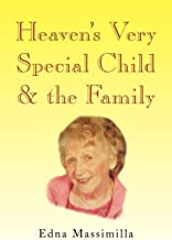 Heaven's Very Special Child & the Family
