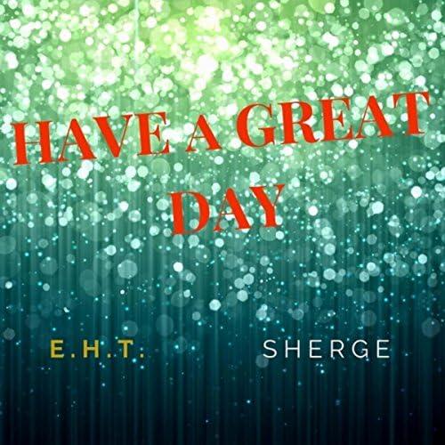 E.H.T. feat. Sherge