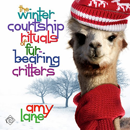 The Winter Courtship Rituals of Fur-Bearing Critters  By  cover art