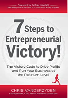 7 Steps to Entrepreneurial Victory