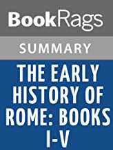 Summary & Study Guide The Early History of Rome: Books I-V by Livy