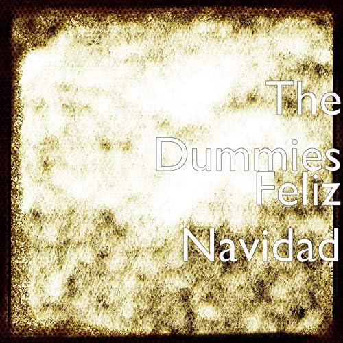 The Dummies feat. Brad Billmaier, David Cerelli, Jake Pavlica, Kenton Davey & Nick Wilson