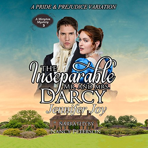 The Inseparable Mr. and Mrs. Darcy: A Pride & Prejudice Variation     A Meryton Mystery, Book 3              De :                                                                                                                                 Jennifer Joy                               Lu par :                                                                                                                                 Nancy Peterson                      Durée : 9 h et 28 min     Pas de notations     Global 0,0
