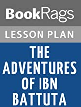 Lesson Plans The Adventures of Ibn Battuta