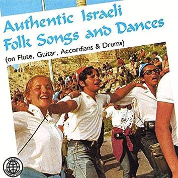 Authentic Israeli Folk Songs and Dances