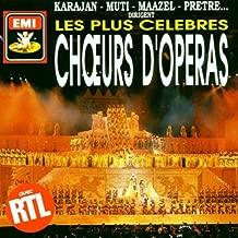 Les Plus Celebres Choeurs D'Operas Opera Choruses