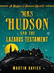 Mrs Hudson and the Lazarus Testament (A Holmes & Hudson Mystery Book 3)