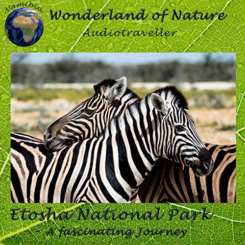Etosha National Park - A fascinating Journey cover art