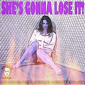 She's Gonna Lose It (feat. K-Lien) - Single
