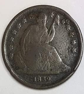 1839 O Liberty Seated Dime VG - F