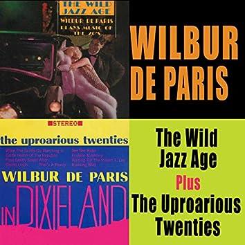 The Wild Jazz Age + the Uproarious Twenties