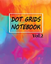 Dot Grids Notebook Vol.2: Bullet Journal: Blank Dot Pattern Notebook Dotted Grid Size 10 x 8 Inches, 110 Dot Grid Pages, Minimalist Planner, For ... Book for Kids. Colorful Cute Cover.: Volume 2