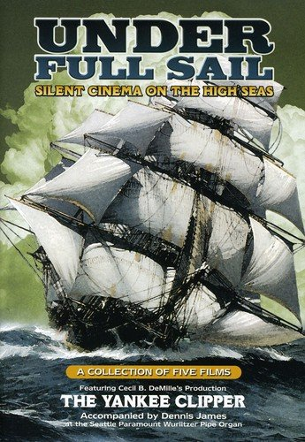 Under Full Sail: Silent Cinema On The High Seas [Edizione: Stati Uniti] [USA] [DVD]