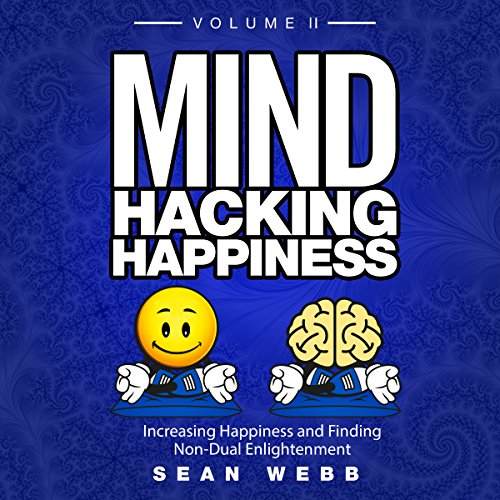 Mind Hacking Happiness audiobook cover art