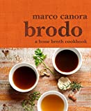 Brodo: A Bone Broth Cookbook