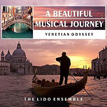 Venetian Odyssey: A Beautiful Musical Journey