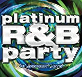 Platinum R&B Party
