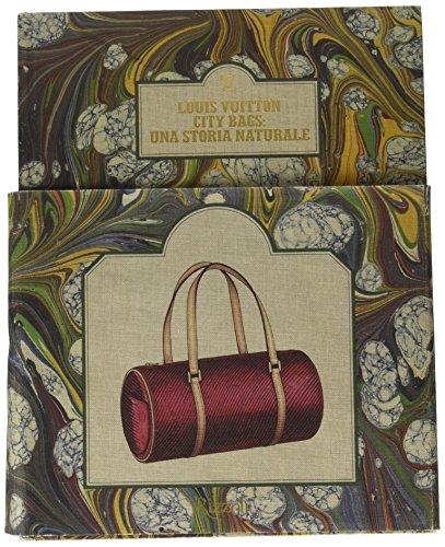 Louis Vuitton city bags: una storia naturale. Ediz. illustrata