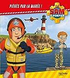 Sam le pompier / Piégés par la marée !