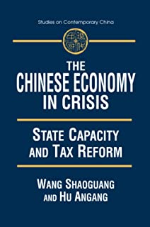 The Chinese Economy in Crisis: State Capacity and Tax Reform
