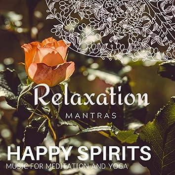 Happy Spirits - Music for Meditation and Yoga