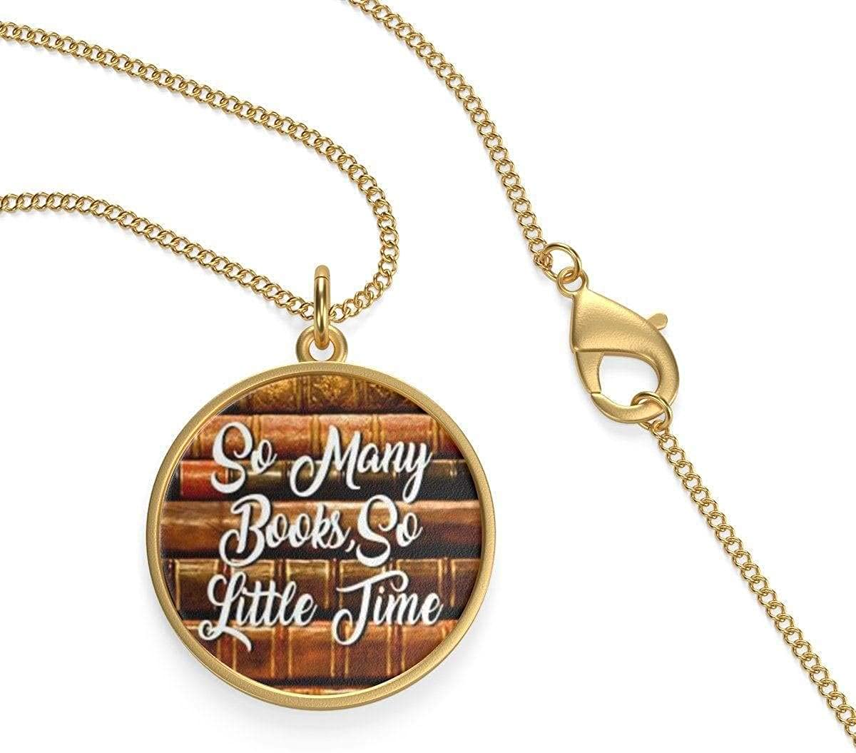 For Reading Addicts So Many Books So Little Time Single Loop Necklace