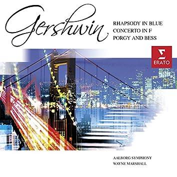 Gershwin: Rhapsody in Blue/Porgy & Bess Symphonic Suite etc.