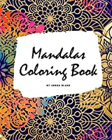 Mandalas Coloring Book for Adults (Large Softcover Adult Coloring Book)