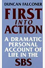 First Into Action: A Dramatic Personal Account of Life Inside the SBS Kindle Edition