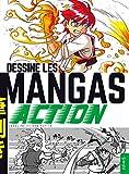 Dessine les Mangas Action