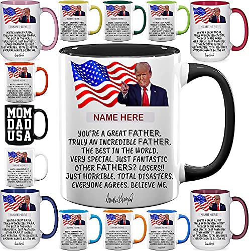 Custom Father's Day Coffee Mugs - Personalized Mother's Day Gift - Donald Trump Funny - Gift Ideas for Uncle, Dad, Mom, Aunt, Papa, Nana - 11 & 15 oz