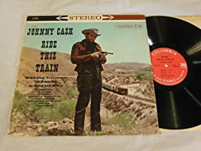 Johnny Cash - Ride This Train STEREO LP