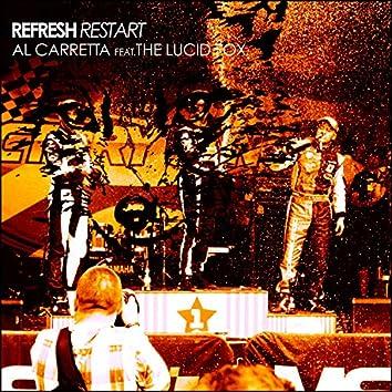 Refresh, Restart (feat. The Lucid Fox)