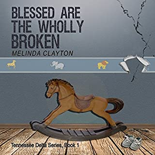 Blessed Are the Wholly Broken audiobook cover art