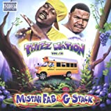 Thizz Nation, Vol. 18: Starring Mistah F.A.B. & G-Stack