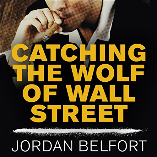 Catching the Wolf of Wall Street cover art