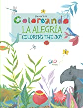 Coloreando La Alegria: Coloring the Joy