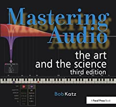 Mastering Audio, Third Edition: The Art and the Science (LIVRE SUR LA MU)